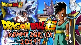[NEWS]Kehrt der Dragon Ball Super ANIME 2019 ZURÜCK?!🌀Neuer ARC mit OOB?DRAGON BALL SUPER