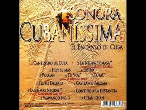 Cantinero de Cuba  SONORA CUBANISSIMA