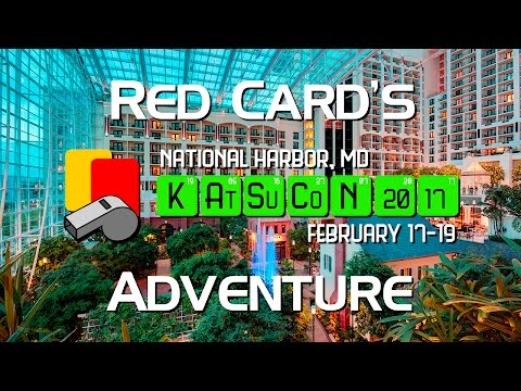Red's Katsucon 2017 Adventure: Day 0 (Thursday)
