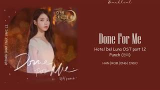 [Hotel Del Luna OST] PUNCH (펀치) – Done For Me (HAN/ROM/ENG/INDO Lyrics/가사)
