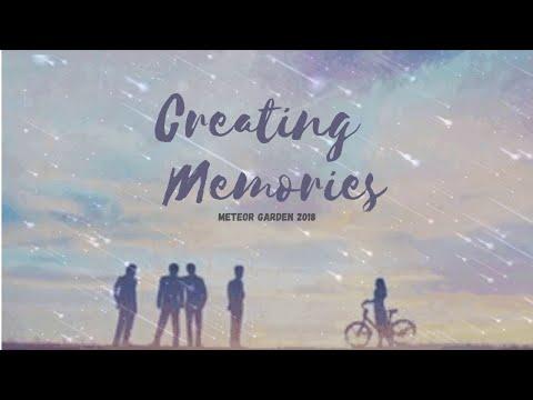 [MV]MAKING MEMORIES  Meteor Garden 2018 OST W/English Lyrics