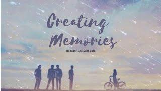 MAKING MEMORIES Meteor Garden 2018 OST w/English lyrics