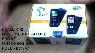 IKALL K12 Multimedia Feature Rich Phone Unboxing & Full Review!!