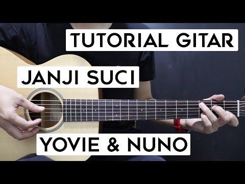(Tutorial Gitar) YOVIE & NUNO - Janji Suci | Lengkap Dan Mudah
