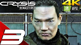 CRYSIS REMASTERED Gameplay Walkthrough PART 3 (4K 60FPS) PC/PS5/Series X (Ray Tracing)