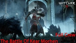 The Witcher 3 The Battle Of Kaer Morhen (full crew)