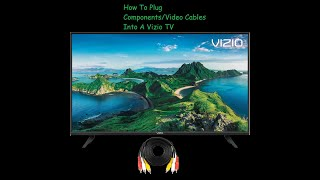 How to Plug Components Into a Vizio TV