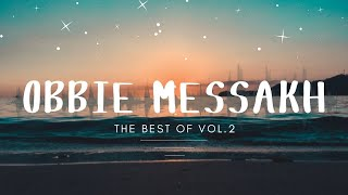 Obbie Messakh - The Best Of  Vol. 2 (Full Album)
