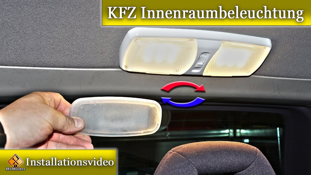 innenraumbeleuchtung im auto einbauen nachr sten gegen led tauschen erkl rt von m1molter youtube. Black Bedroom Furniture Sets. Home Design Ideas