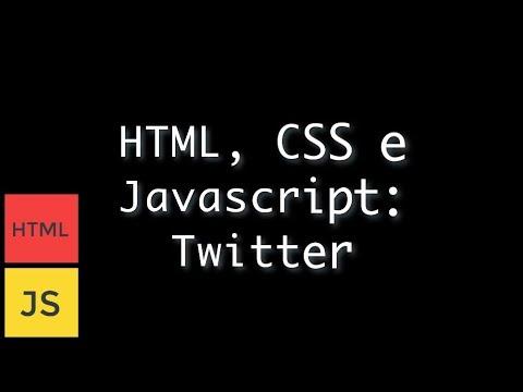 HTML, CSS E Javascript: Twitter