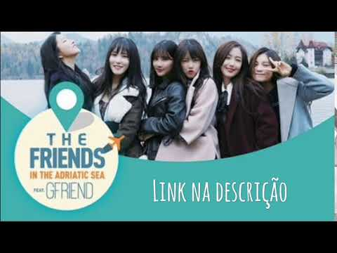 The Friends In Adriatic Sea Ep1 [legendado pt-br]