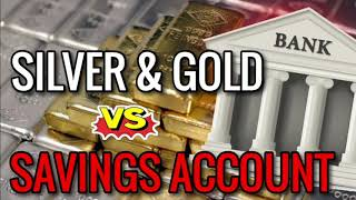 Silver & Gold vs Savings Accounts at the Bank | Money/Wealth Preservation vs Fiat Currency Dollars