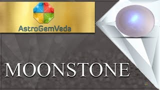 MOONSTONE l Benefits & Procedure to Wear MOONSTONE ASTROGEMVEDA.COM