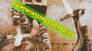 Download Lagu Ana Uhibbuka Fillah versi kentrung mp3