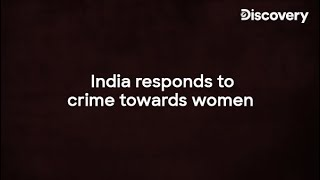 India responds to crime towards women. Who is to be blamed?