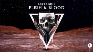 Lektrique - Flesh & Blood