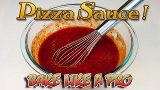 Easy Authentic Homemade Pizza Sauce Recipe !