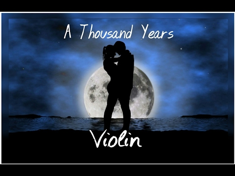 A Thousand Years Violin