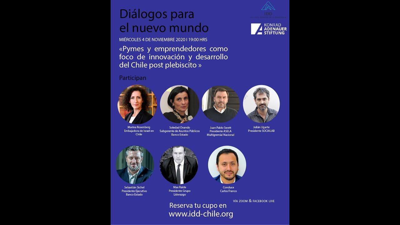 Ciclo IDD/KAS Diálogos para un nuevo mundo: Pymes y emprendedores como foco de desarrollo de Chile