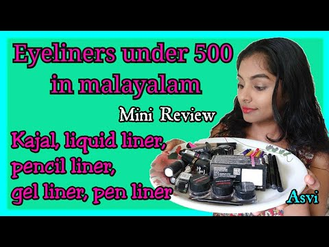 Eyeliners under 500 വിവിധ ഇനം Eyeliners പരിചയപെടാം Malayalam 28 products review Affordable makeup