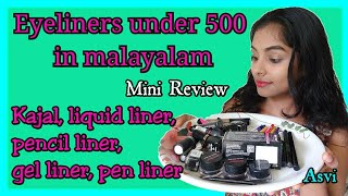 Eyeliners under 500|വിവിധ ഇനം Eyeliners പരിചയപെടാം|Malayalam|28 products review|Affordable makeup