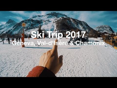 Ski Trip to Geneva, Val-d'Isère and Chamonix