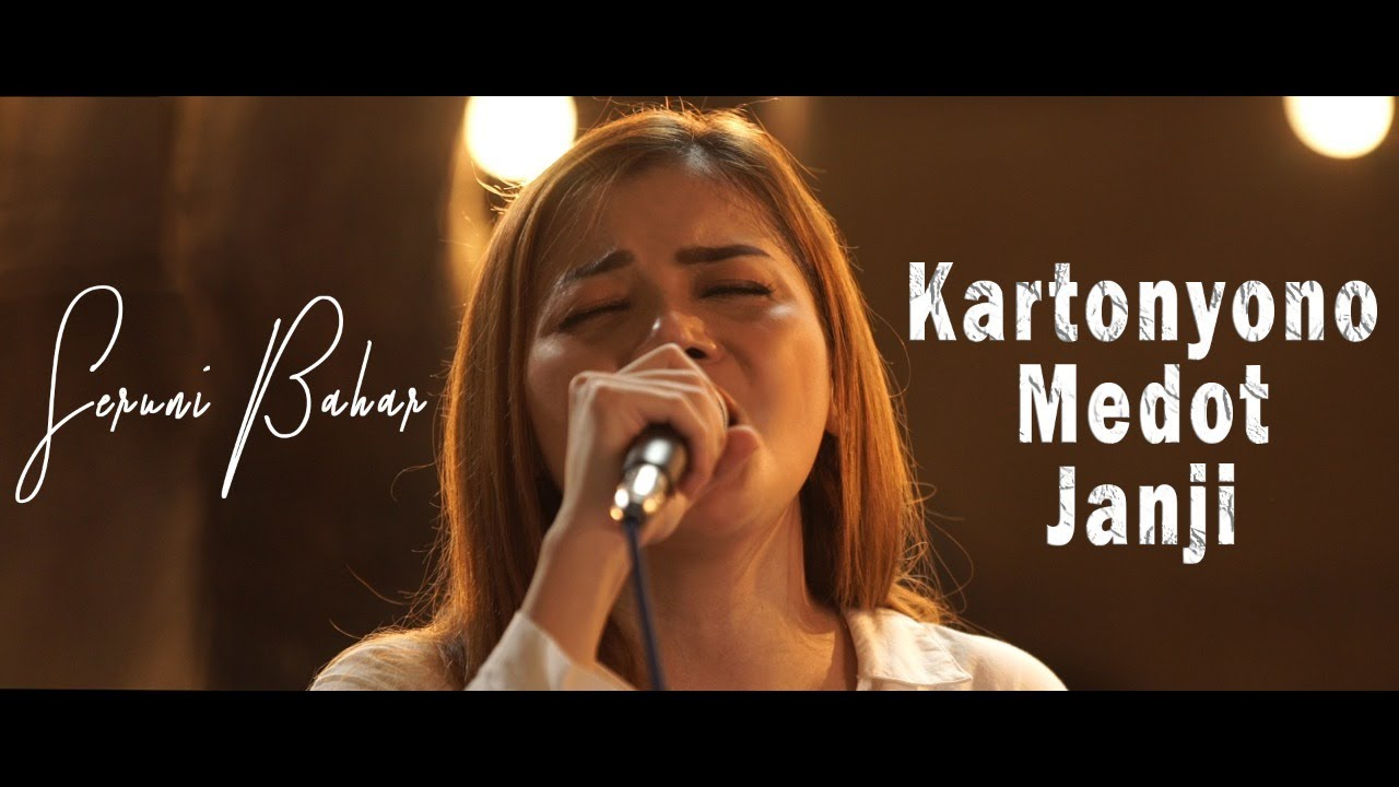 KARTONYONO MEDOT JANJI - DENNY CAKNAN (LIVE ACCOUSTIC COVER by SERUNI BAHAR