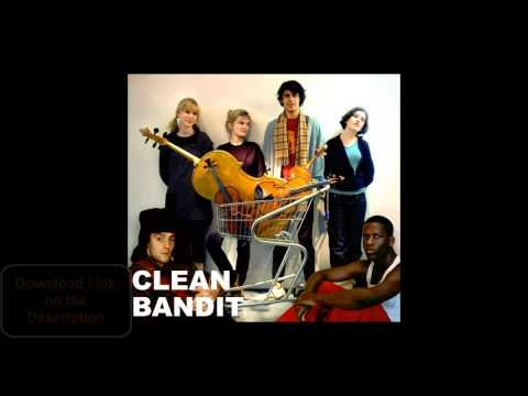 Clean Bandit - Rather Be featJess Glynne | Download Link