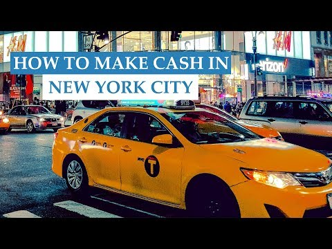 10 Ways To Make Cash Money In NYC *2018*