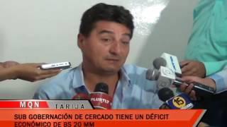 SUB GOBERNACIÓN DE CERCADO TIENE UN DÉFICIT  ECONÓMICO DE BS. 20 MM