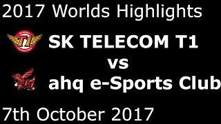 SKT vs AHQ HIGHLIGHTS 2017 WORLDS GROUP STAGE DAY 3