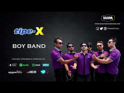 Tipe-X - Boy Band (Official Audio)