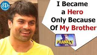 I Became a Hero Only Because Of My Brother - Ashwin Babu || Frankly With TNR || Talking Movies