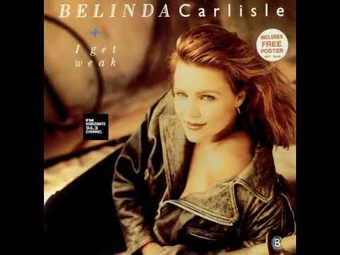 Belinda Carlisle - I Get Weak (LYRICS)