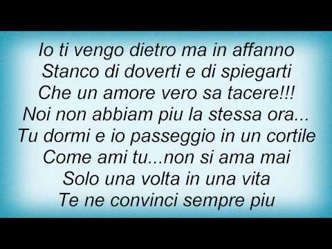 Biagio Antonacci - Non Ci Facciamo Compagnia Lyrics_1