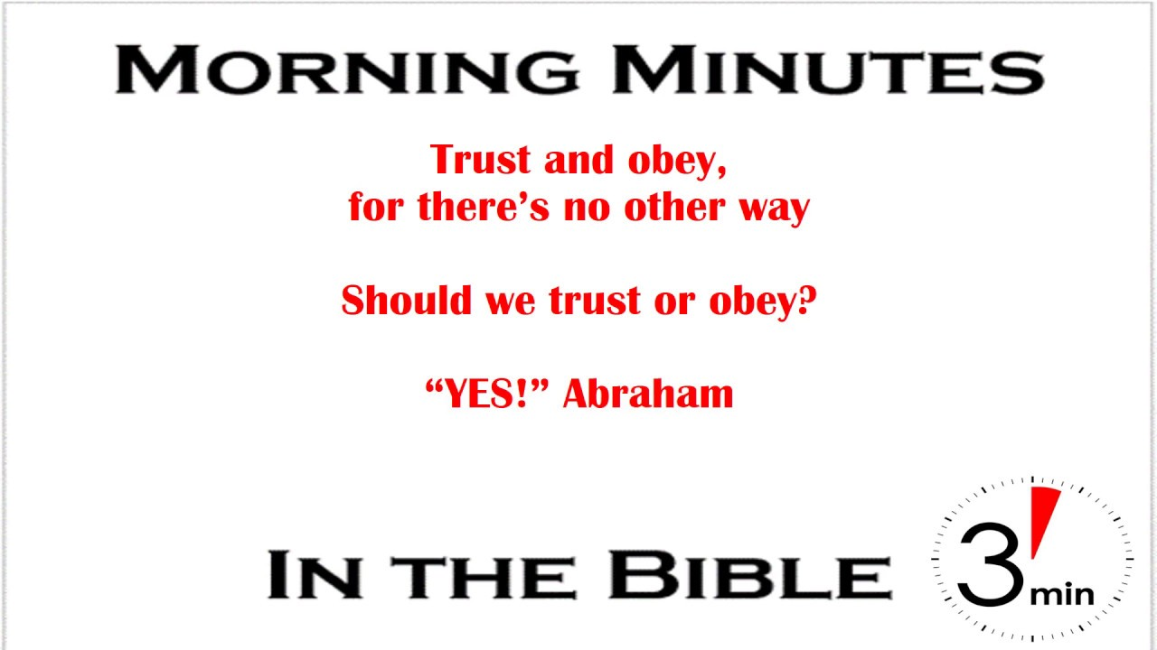 Abraham Trust And Obey Genesis 12-22