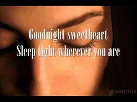 Goodnight sweetheart David Kersh With lyrics