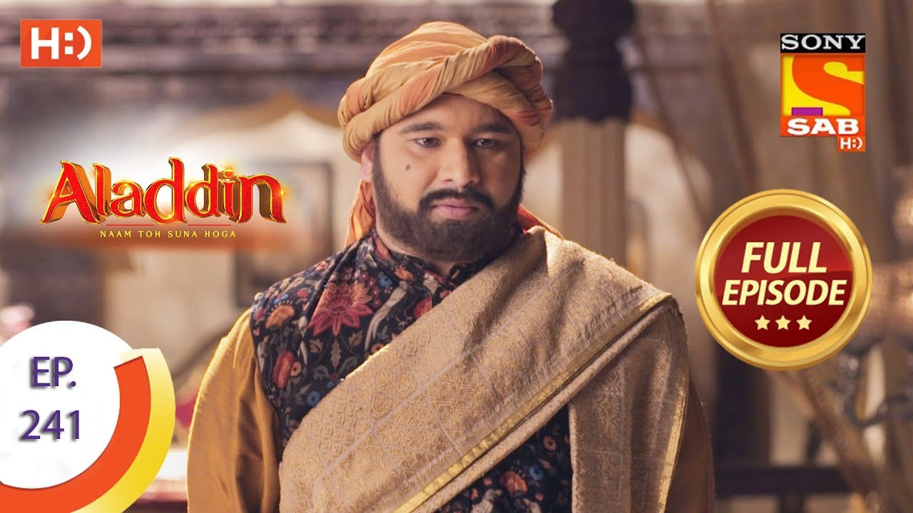 Download Aladdin - Ep 241 - Full Episode - 18th July, 2019