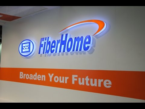 FiberHome Technolgies, Connect the World, Embrace the Life