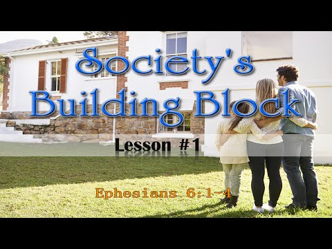 Lesson1: Society's Building Blocks
