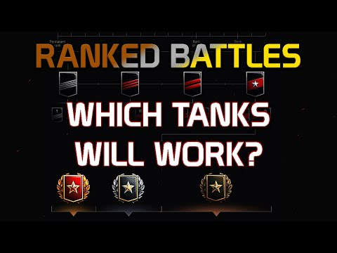 Ranked Battles! Which tanks will work?
