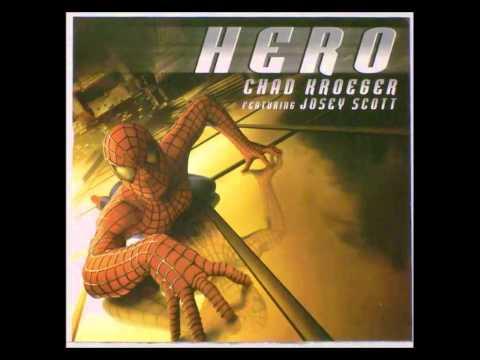 Chad Kroeger Ft Josey Scott  Hero Spiderman OST HQ