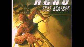Chad Kroeger Ft. Josey Scott - Hero (Spiderman OST) [HQ]