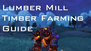 Lumber Mill Timber Farming Guide - Fastest Method (patch 6.0.3)