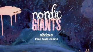 Nordic Giants ± Shine ft. Cate Ferris ± Shine Single