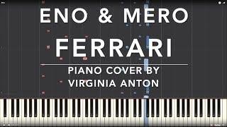 Ferrari Eno amp; Mero Piano Cover Tutorial Synthesia Instrumental