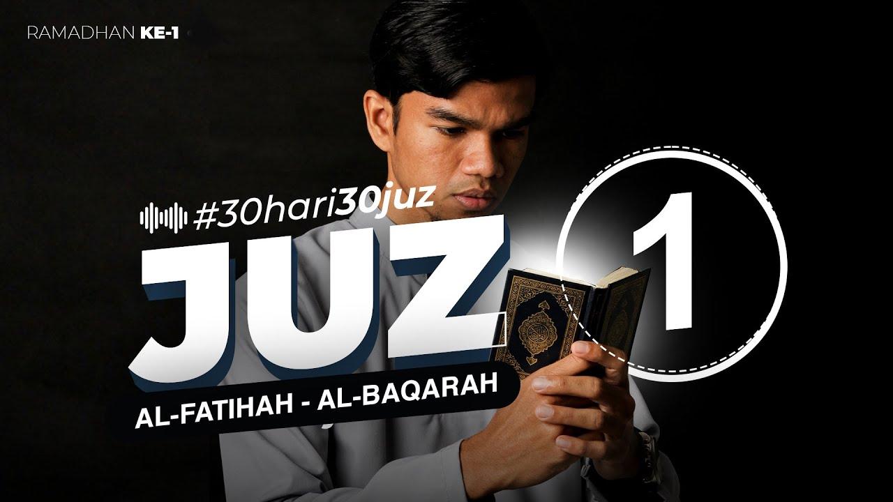 Download JUZ 1 - Muzammil Hasballah