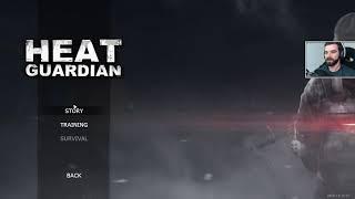Heat Guardian #2 - Pierwsze wrażenia
