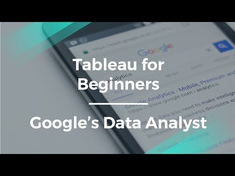 Tableau for Beginners by Google's Data Analyst
