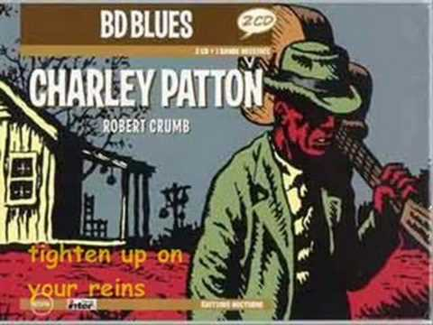 Charley Patton - Pony Blues